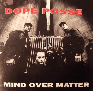 dope-posse-mind-over-matter
